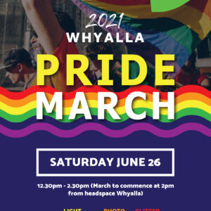 Whyalla Pride March 2021